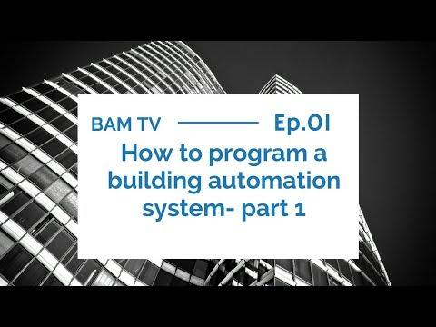 BAMTV 001: How to program a building automation system