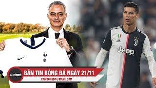 Bản tin Cảm Bóng Đá ngày 21/11 | Mourinho bổ sung lực lượng cho Tottenham ; Ronaldo có ý định về M.U