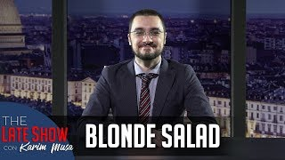 """I ate a Blonde Salad"""