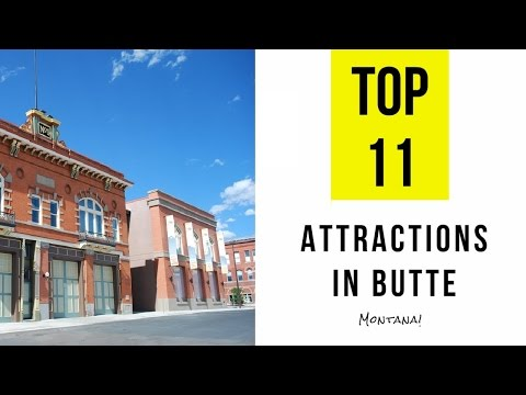 Top 11. Best Tourist Attractions in Butte - Montana