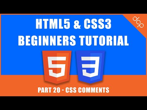 HTML5 & CSS3 - Beginners Tutorial - Part 20 - [ CSS Comments ]