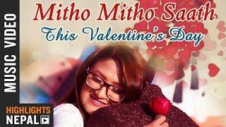 Mitho Mitho Saath - Lasata Joshi Ft. Prabhakar   New Valentine Special Song 2075