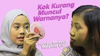 Warnanya Kok Kurang Muncul? Nyoba Makeup dari Madam Gie