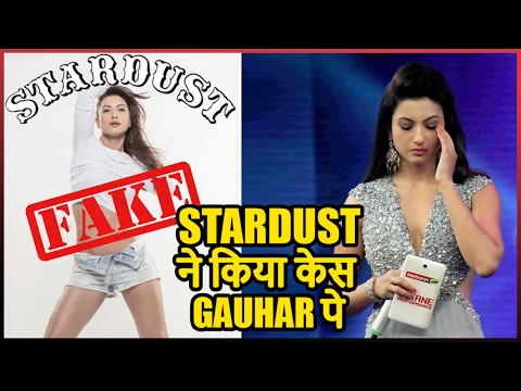 Gauhar Khan In Trouble  Stardust Take A Legal Action For Fake Picture on Masthead