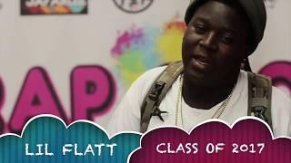 LIL FLATT - RAP SKOOL CLASS OF 2017 INTERVIEW