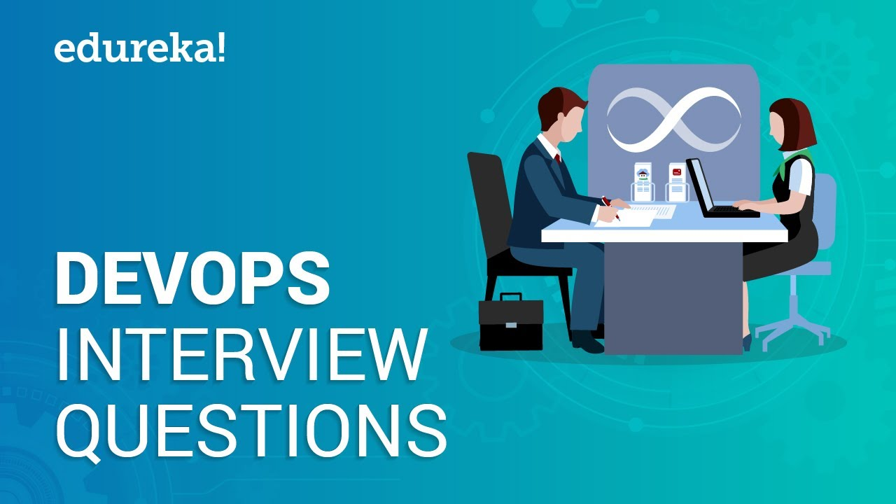 Top DevOps Interview Questions & Answers For 2019 | Edureka