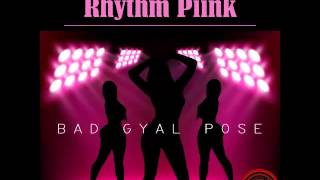 Rhythm Piink - Bad Gyal Pose (Raw) - February 2016