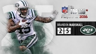 #25: Brandon Marshall (WR, Jets) | Top 100 NFL Players of 2016