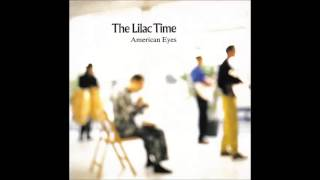 The  Lilac Time   American Eyes