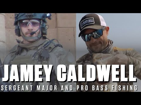 Sergeant Major (r) Jamey Caldwell - 21 Years In Special Operations…And Pro Bass Fishing?