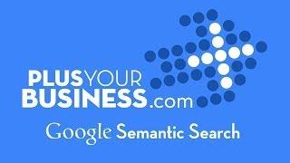 Module 1 Google Semantic Search
