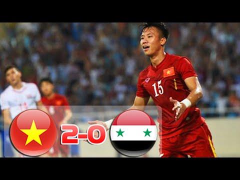Việt Nam 2 - 0 Syria Giao hữu 2016 - Bóng Đá Đỉnh Cao