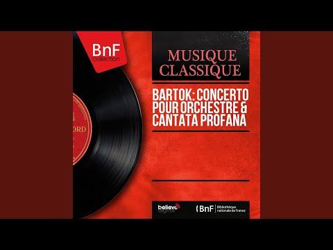 "Cantata Profana ""A Kilenc Csodaszarvas"", Sz. 94: I. Molto Moderato"
