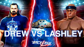 DREW VS LASHLEY 2020 FORMER CHAMP VS CHAMP NOW BACKLASH WWE MAYHEM