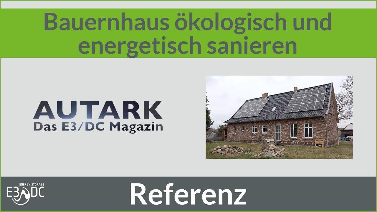 Altes Bauernhaus Okologisch Und Energetisch Saniert Youtube