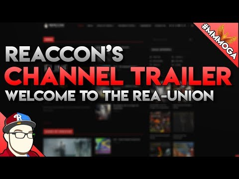 Reaccons Channel Trailer for 2018