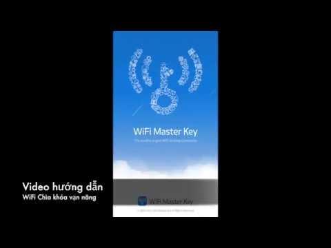 Cách sử dụng WiFi Chìa khóa vạn năng