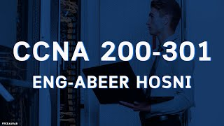 15-CCNA 200 301(Router Passwords) By Eng-Abeer Hosni | Arabic