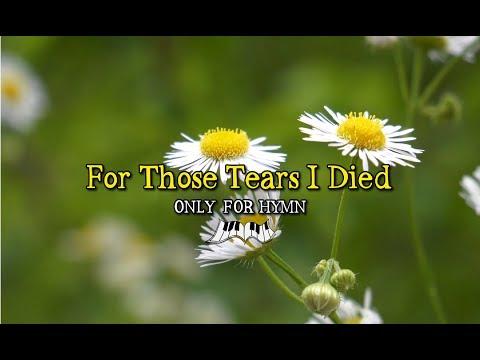 For Those Tears I Died Piano Accompaniment