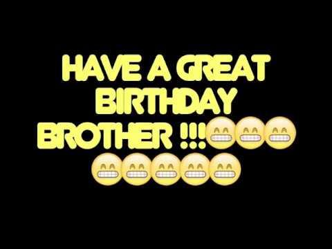 HAPPY BIRTHDAY BROTHER! BEST/WORST BIRTHDAY SONG EVER