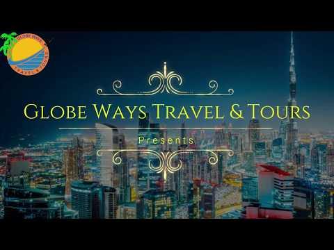 Globe Ways Travel & Tours || UAE Ad || ArtWill Graphics