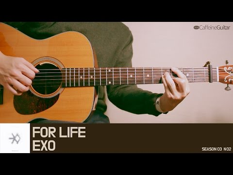 FOR LIFE - EXO | Guitar Cover, Lesson, Chord, Tab