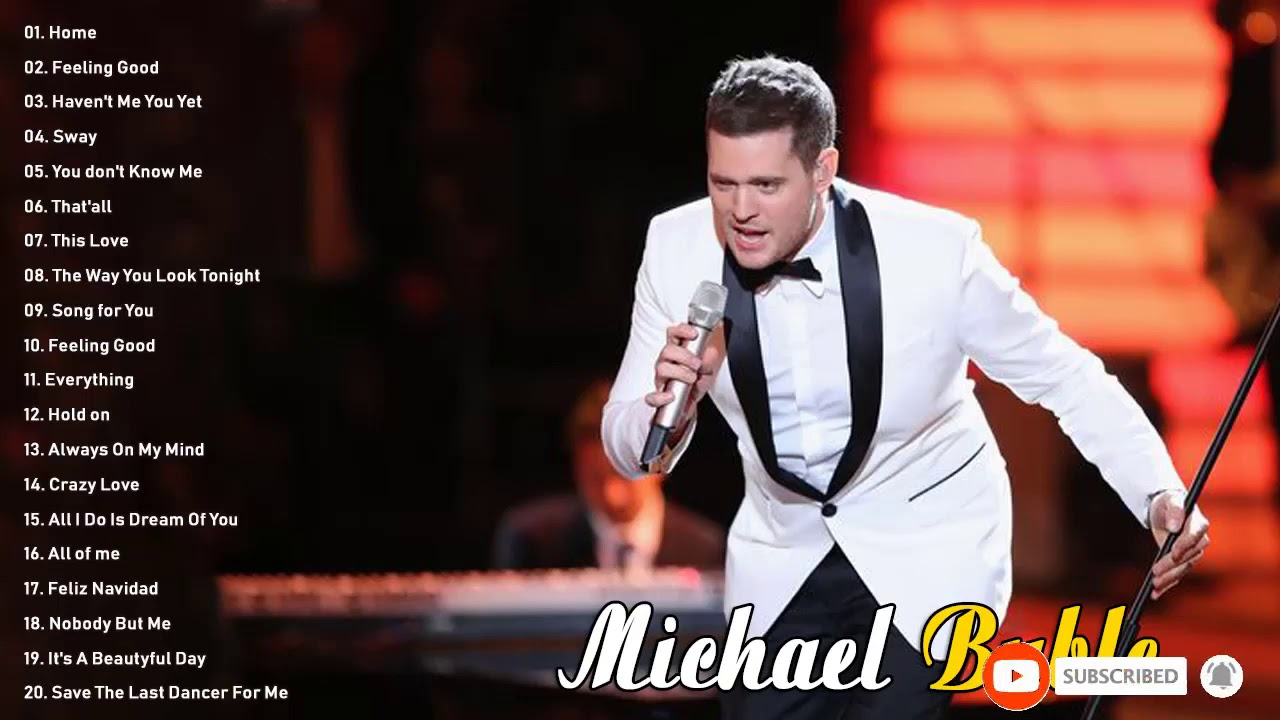 Michael Buble Greatest Hits Full Album 2020 Best Songs Of Michael Buble Youtube