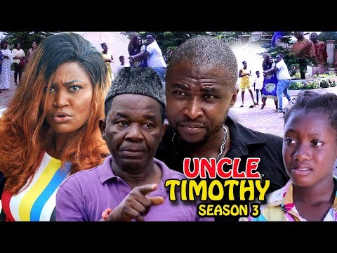 Uncle Timothy Season 3 - New Movie Latest Nigerian Nollywood Movie Full HD