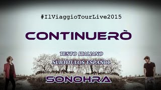 Sonohra - Continuerò [Testo italiano/Subtítulos español] HD