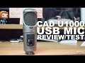 CAD U1000 USB Studio Condenser Mic Review / Test