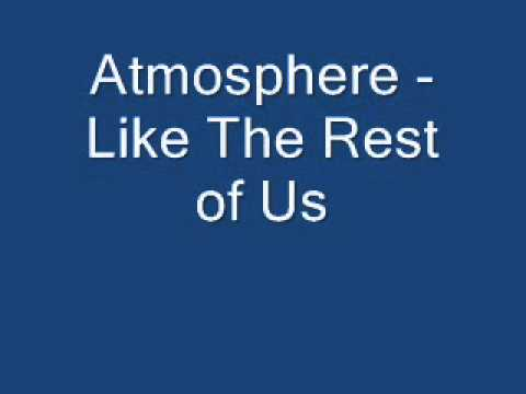 Atmosphere - Like The Rest Of Us
