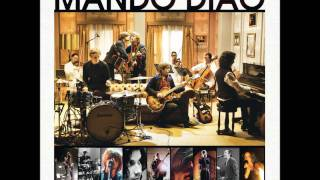 Mando Diao - You Can't Steal My Love (MTV Unplugged)