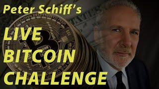 🔴Peter Schiff's LIVE Bitcoin Challenge!