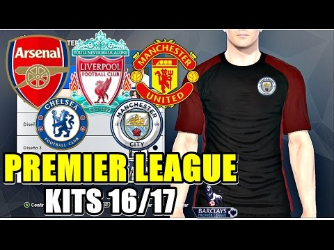 PES 2017 | TODOS LOS KITS 16/17 DE LA PREMIER LEAGUE!! XBOX ONE