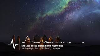Falling Night Stars (ES2 Remix) - Endless Space 2: Harmonic Memories Original Soundtrack