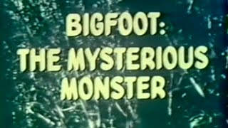 Bigfoot : The Mysterious Monsters 1976