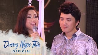 LK HOA MƯỜI GIỜ -  Dương Ngọc Thái ft  Hoàng Châu