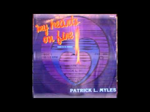 Patrick L. Myles My Hearts On Fire