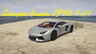 Mod Showcase: Lamborghini Aventador LP700-4 v0.1 For GTA V - Native 4k Gameplay -