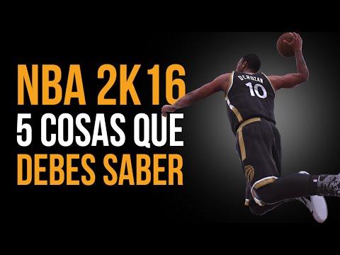 NBA 2K16 - 5 cosas QUE DEBES SABER!