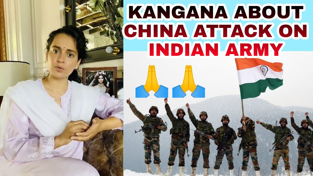 Kangana Ranaut condemns the brutal Chinese attack on the Indian Army in Ladakh   Kangana Brave Words