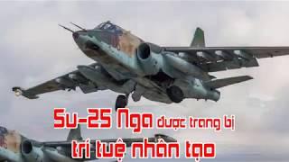 Su 25 Nga được trang bị trí tuệ nhân tạo