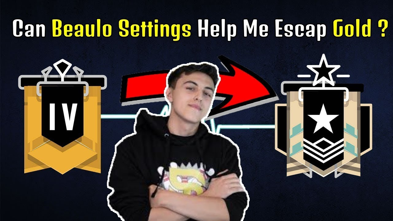 I Used Beaulo's Settings, Does That Mean I Can Escape Gold ? - Rainbow Six  Siege