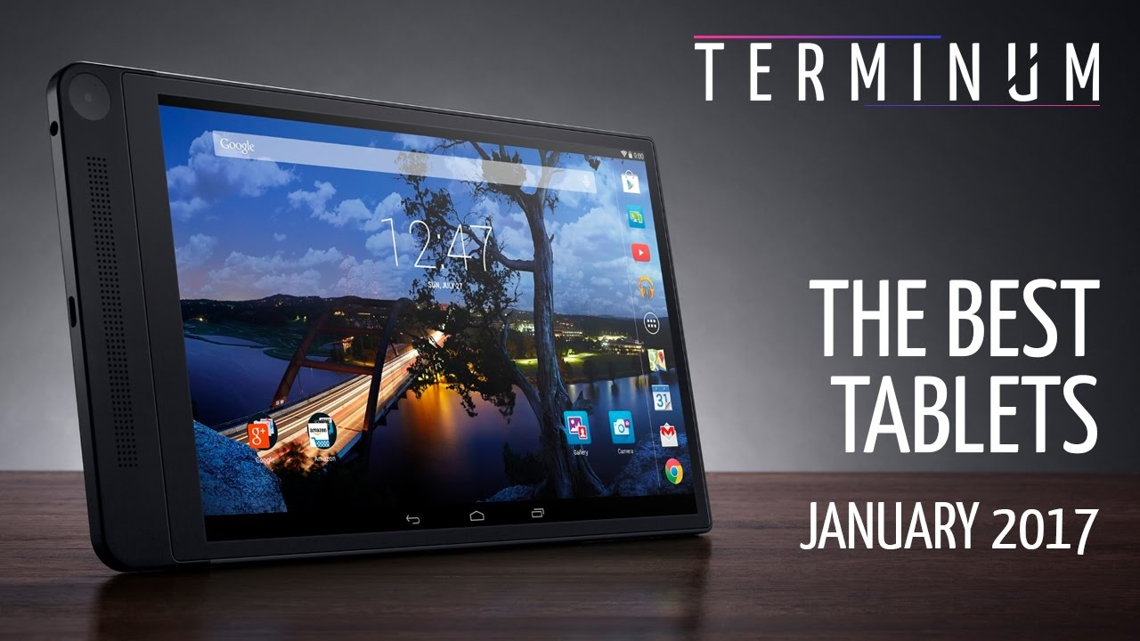 The Best Tablets - March 2017