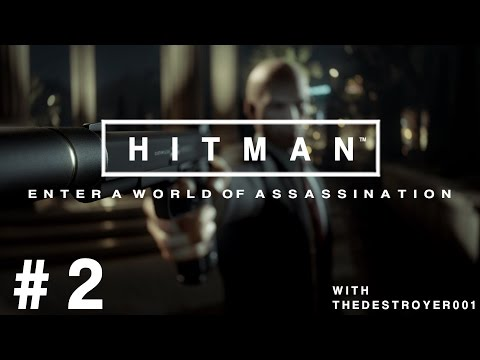 HITMAN (2016) Part 2 - Paris, France