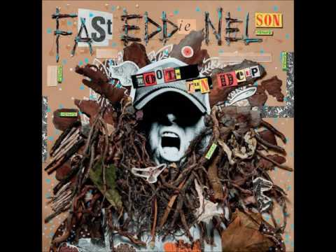 Fast Eddie Nelson - Roots Run Deep (2015 - Full Album)