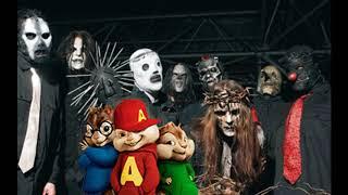 Slipknot Ft Alvin and the Chipmunks - Psychosocial