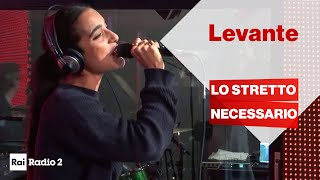 """Levante live a Radio2 Social Club - """"Lo stretto necessario"""""""