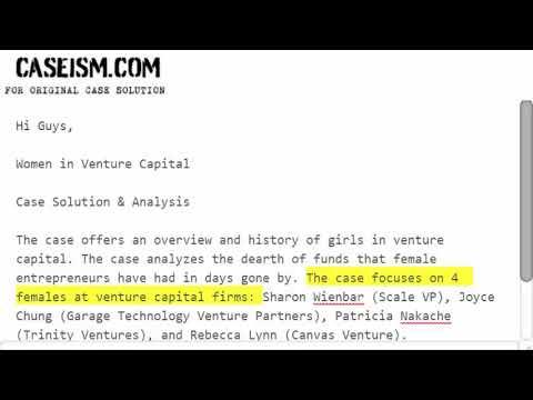 Women in Venture Capital  Case Solution & Analysis Caseism.com
