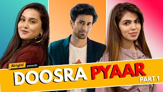 Alright! Doosra Pyaar Part 1 ft. Anushka Sharma,  Ambrish Verma & Ansika Rajput